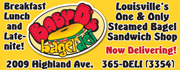 Baby D's is Louisville's One and Only Steamed Bagel Sandwich Shop!  Open for Breakfast, Lunch and Late-nite! Call now to have your favorite bagel delivered to your door!