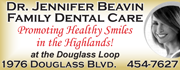 Dr. Jennifer Beavin promotes healthy smiles in the Highlands for adults and kids! Conveniently located at the Douglass Loop.