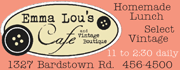 Emma Lou's Cafe and Vintage Boutique (formerly Butterfly Garden Cafe) serves delicious and homemade soups, salads, sandwiches, and desserts. Plus select vintage items to browse!