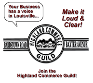Your business has a voice in Louisville... Join the Highland Commerce Guild Today!