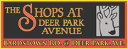 The Shops at Deer Park Ave. - a unique variety of shops, restuarants, and services.  On Bardstown Rd. at Deer Park Ave... across from the Farmer's Market!